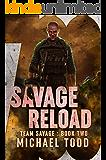 Savage Reload (Team Savage Book 2)