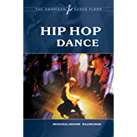Hip Hop Dance (The American Dance Floor) book cover