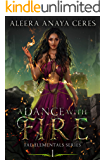 A Dance With Fire (Fae Elementals Book 1)