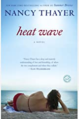 Heat Wave: A Novel Kindle Edition