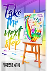 Take the Next Step – It's All in the Feet Kindle Edition