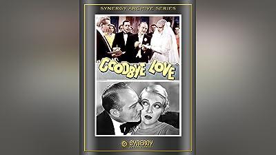 Goodbye Love (1933)