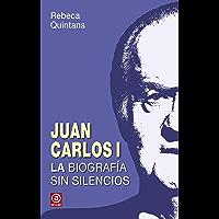 JUAN CARLOS I. LA BIOGRAFÍA SIN SILENCIOS: La biografía sin silencios de un Borbón (Anverso nº 3)