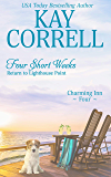 Four Short Weeks: Return to Lighthouse Point (Charming Inn Book 4)