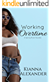 Working Overtime: A Spring River Novella
