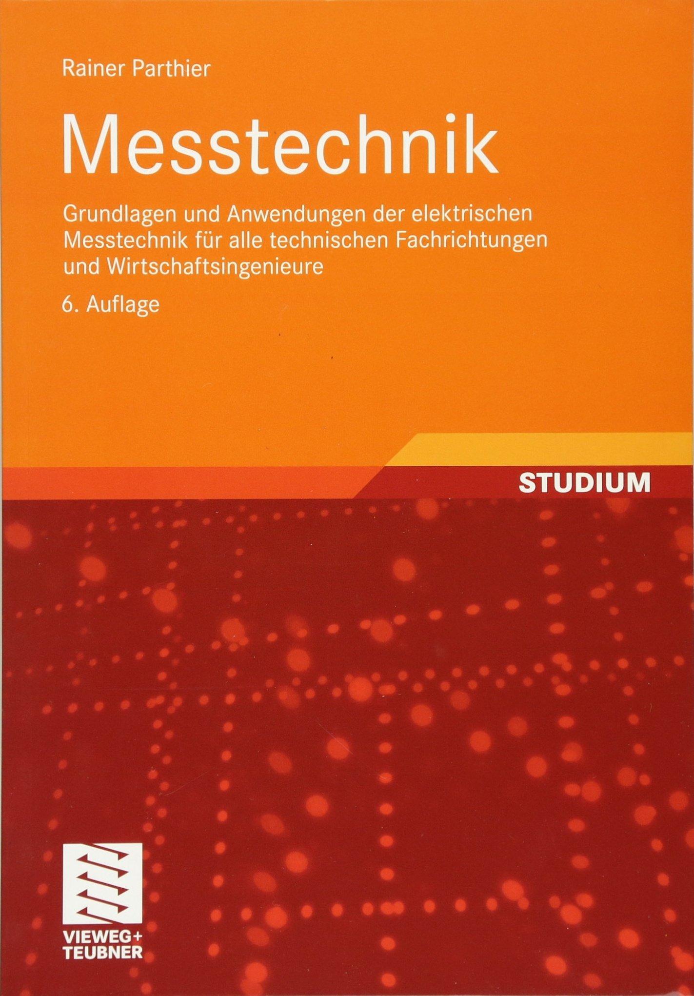 Messtechnik: Grundlagen und Anwendungen der elektrischen Messtechnik ...