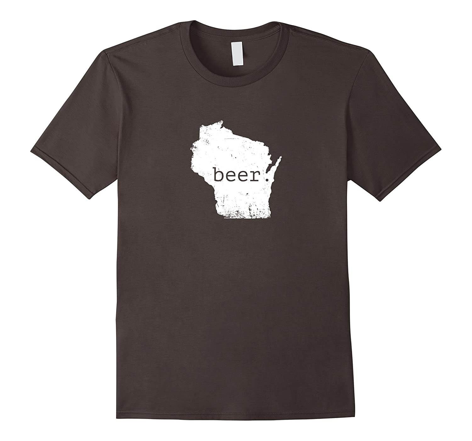 Drink Local - Drink Beer From Wisconsin T-Shirt-CD