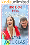 The Date Before Christmas: A Novel