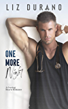 One More Night: A Small Town Doctor Romance (Craving Hearts Book 1)