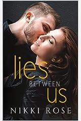 Lies Between Us Kindle Edition