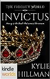 The Fidelity World: Invictus (Kindle Worlds Novella)