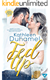 Fed Up (Well-Seasoned Love Book 1)