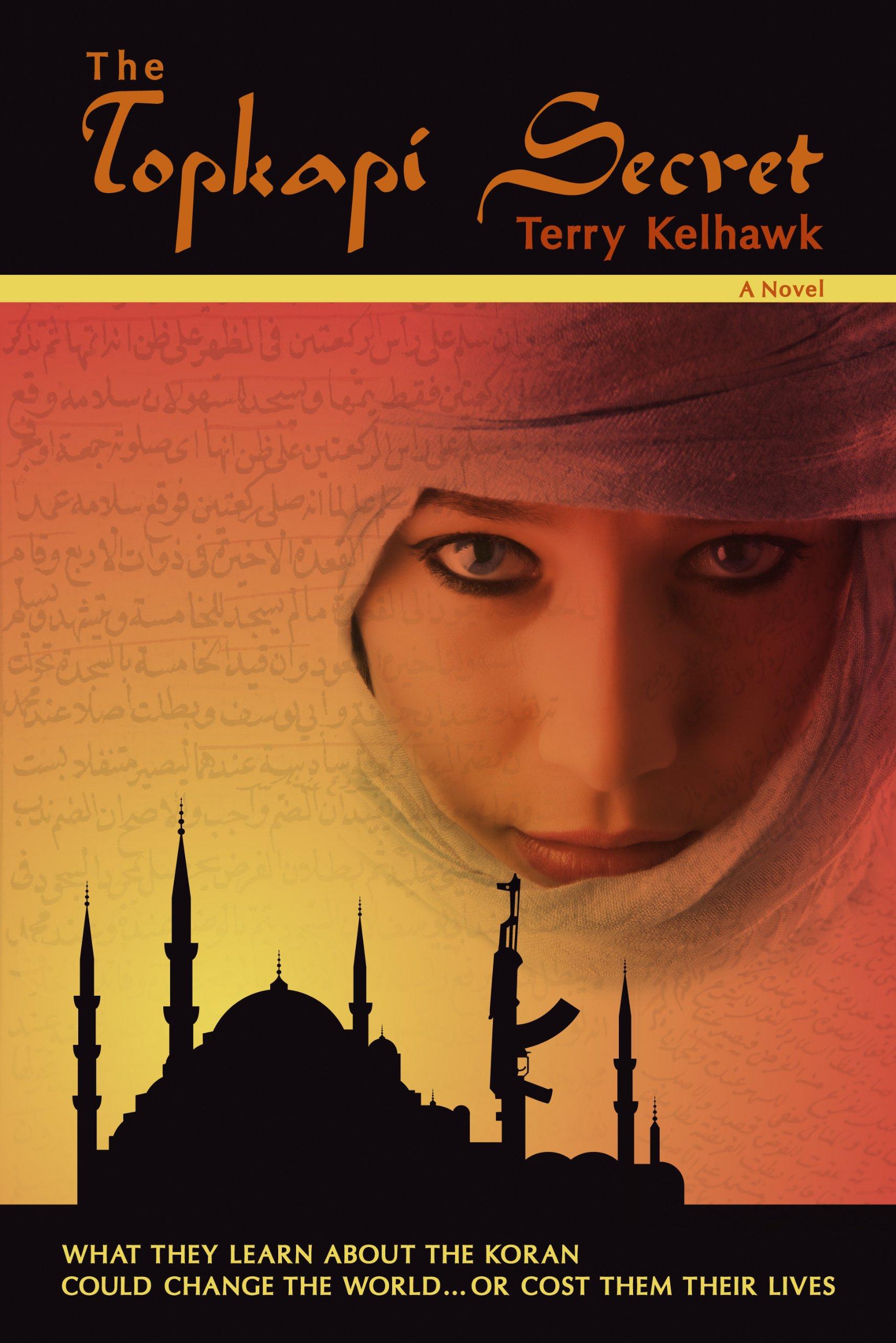 The Topkapi Secret A Novel Terry Kelhawk Books Koran Bekas Dan Retur