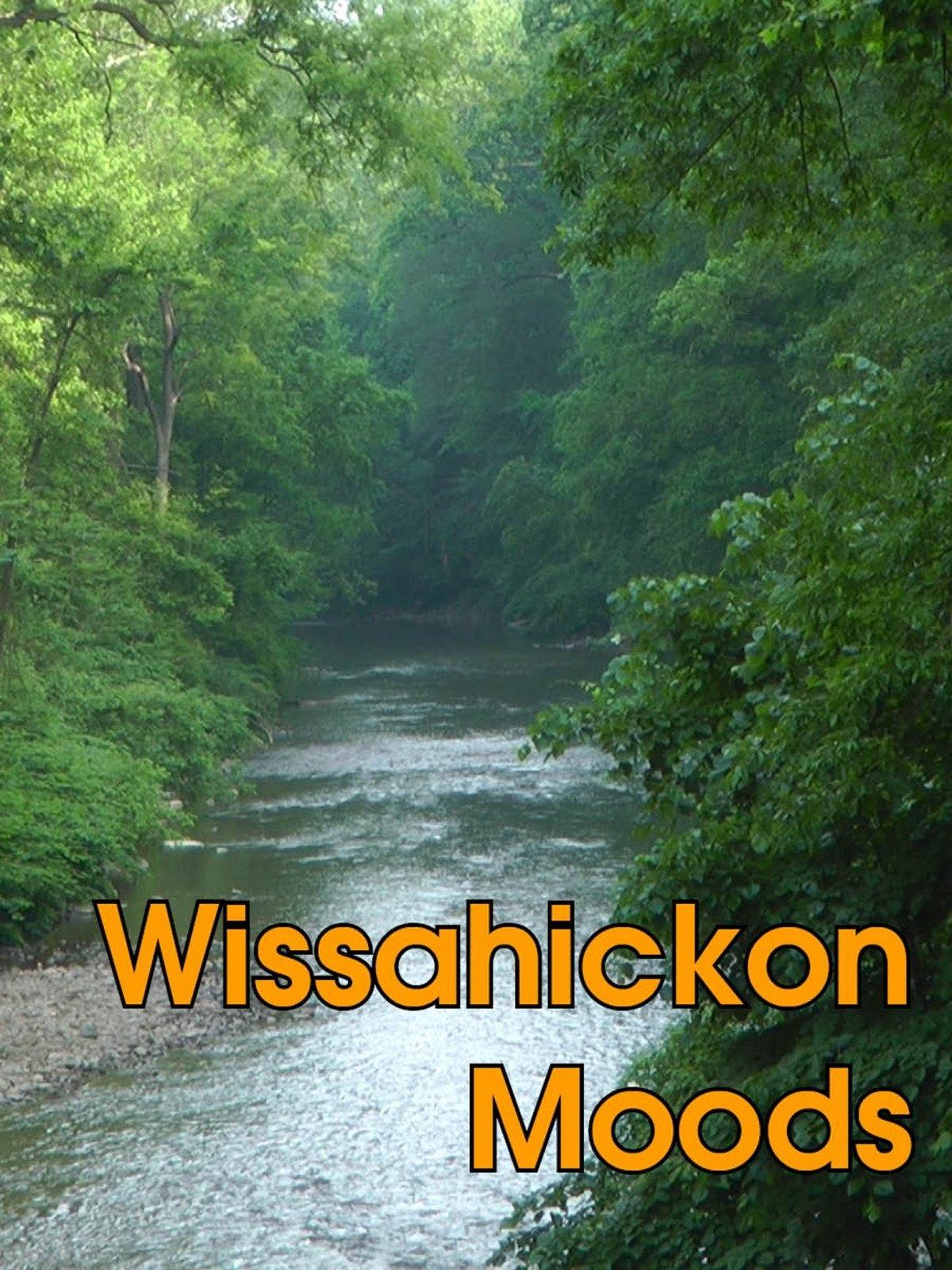 Wissahickon Moods on Amazon Prime Video UK
