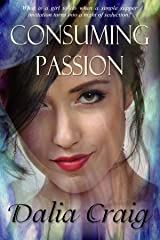 Consuming Passion Kindle Edition