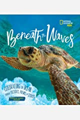 Beneath the Waves: Celebrating the Ocean Through Pictures, Poems, and Stories Hardcover
