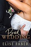 Bad Wedding (Billionaire's Club Book 9)