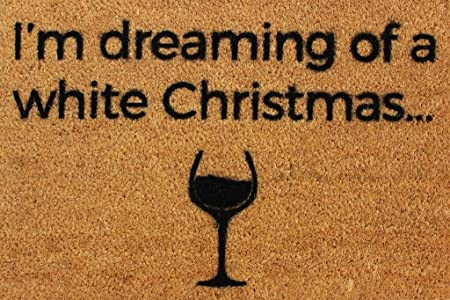 CKB LTD Iu0027M DREAMING OF A WHITE WINE CHRISTMAS Novelty DOORMAT Unique Xmas  Doormats