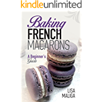 Baking French Macarons: A Beginner's Guide