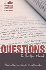 Questions on the Heart Level: Kindle Edition