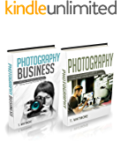 Photography for Beginners: 2 Manuscripts - (Special Tips and Techniques for Taking Pictures that Sell) and (A Complete Beginner's Guide to Making Money Online with Your Camera) (English Edition)