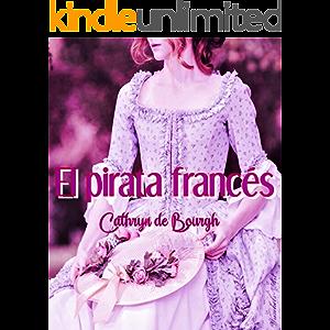 El pirata francés (Spanish Edition)