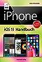 iPhone iOS 11 Handbuch: für Modelle wie iPhone X, 8 / 8 Plus, 7 / 7 Plus, 6s / 6s Plus, etc.