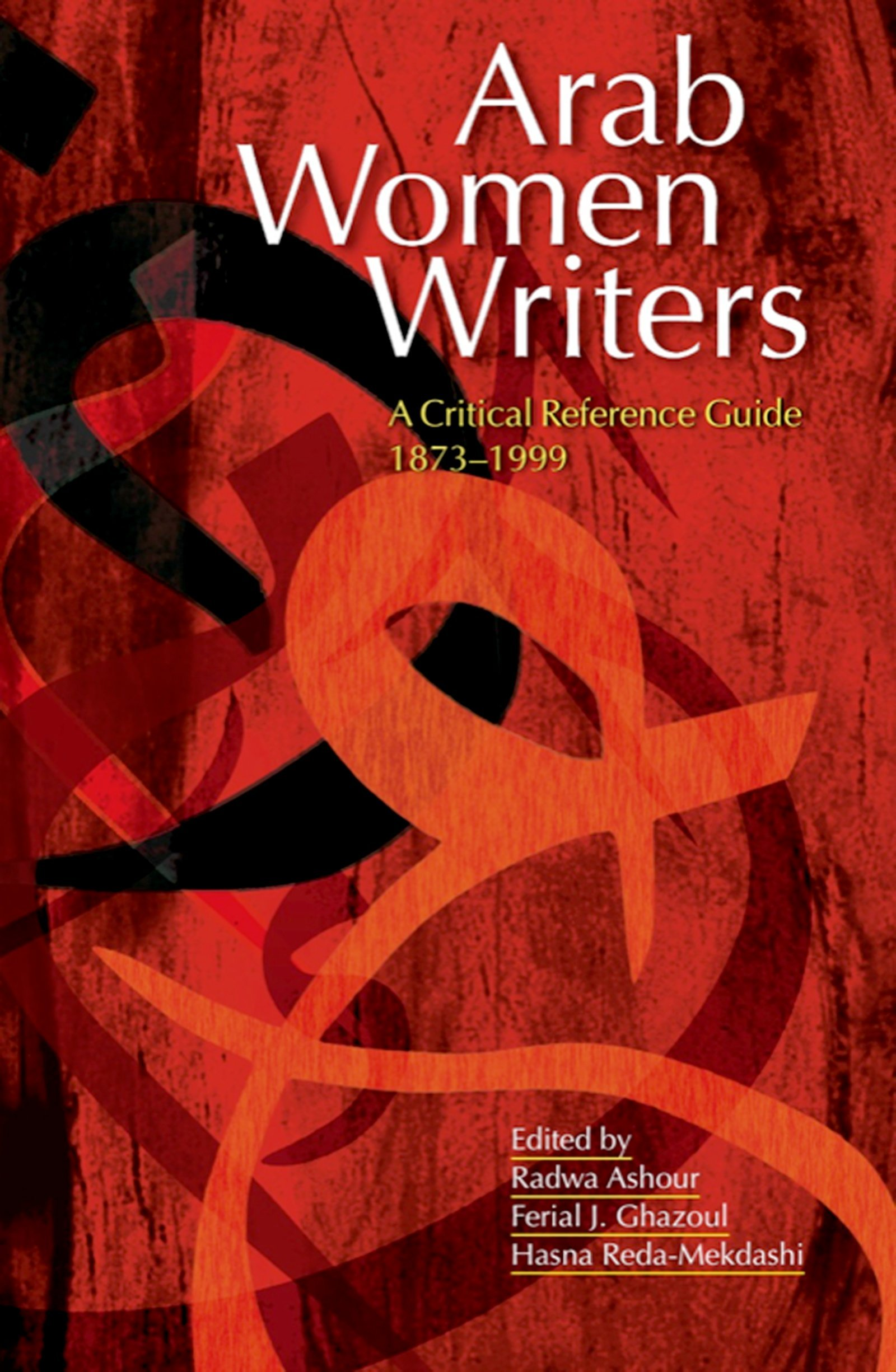 Arab Women Writers: A Critical Reference Guide, 1873-1999 PDF