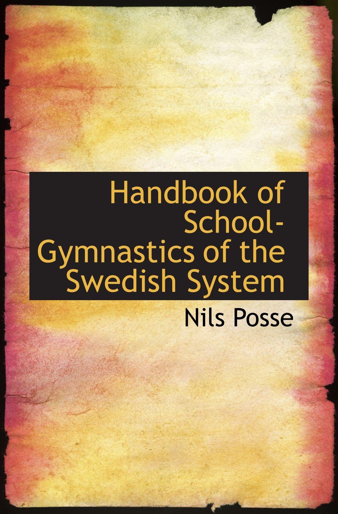 Handbook of School-Gymnastics of the Swedish System pdf