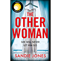 The Other Woman: An incredibly gripping debut psychological thriller with shocking twists