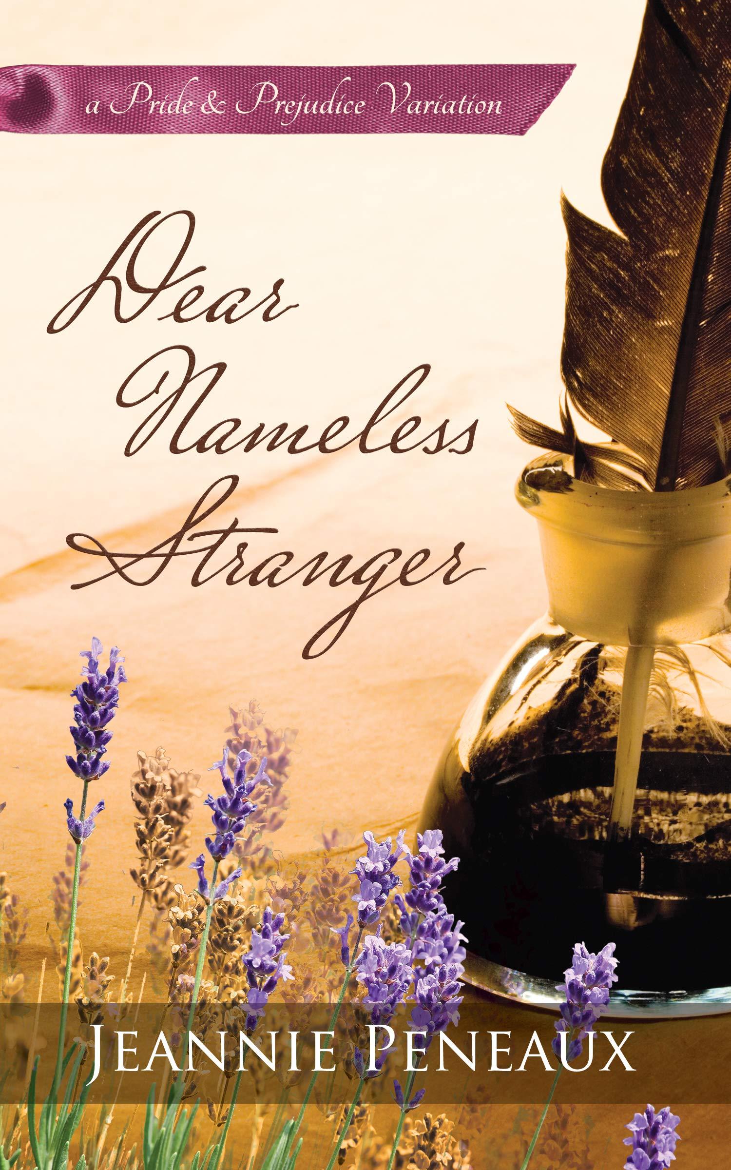 Dear Nameless Stranger  A Pride And Prejudice Variation  English Edition