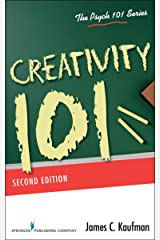Creativity 101, Second Edition (Psych 101 Series) Kindle Edition