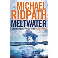 Meltwater (A Magnus Iceland Mystery Book 3)