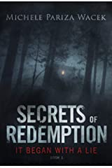 It Began With a Lie: A gripping psychological thriller (Secrets of Redemption Book 1) Kindle Edition