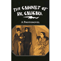 The Cabinet of Dr. Caligari. A Photonovel (English Edition)