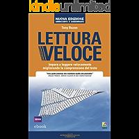 Lettura veloce: Impara a leggere velocemente migliorando la comprensione del testo