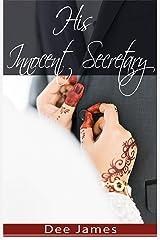 His Innocent Secretary: A Billionaire Office Romance Kindle Edition