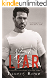 Bad Liar (The Reed Rivers Trilogy Book 1)