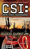 CSI: Crime Scene Investigation: Blood Quantum (Csi : Crime Scene Investigation)