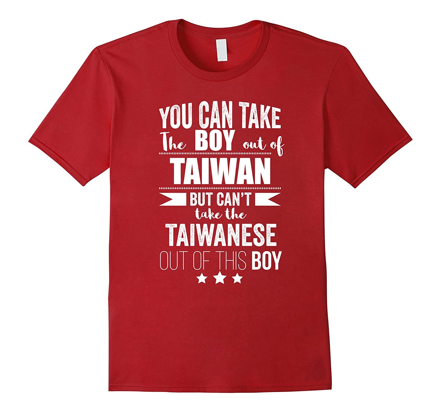 Can take the Boy out of Taiwan T-shirt Taiwanese Pride Proud-FL