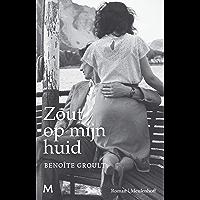 Zout op mijn huid: de everseller over de hartstochtelijke liefde tussen een intellectuele Parisienne en haar Bretonse zeeman