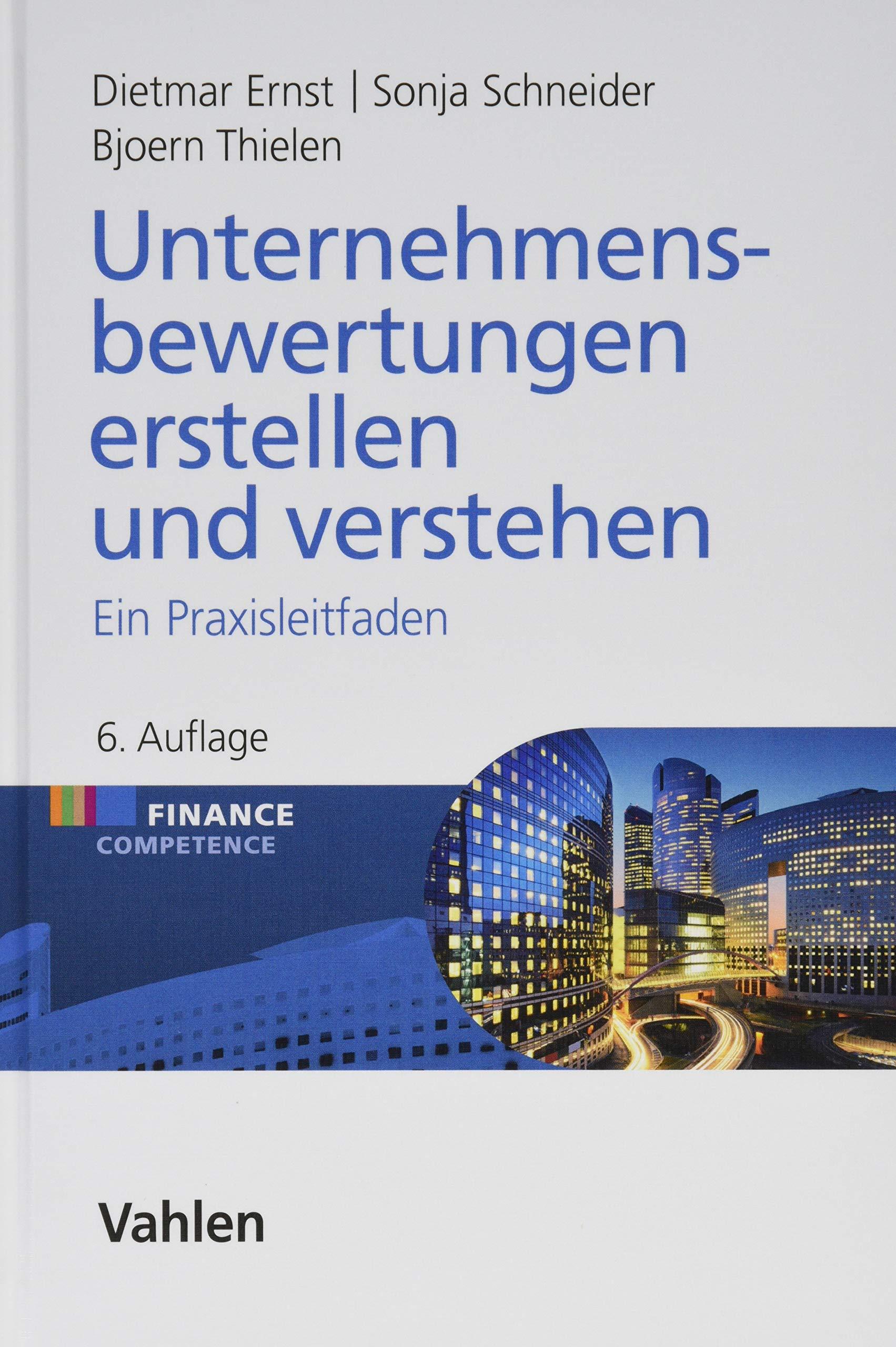 Unternehmensbewertungen Erstellen Und Verstehen  Ein Praxisleitfaden