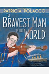 The Bravest Man in the World Kindle Edition