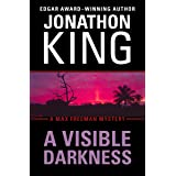 A Visible Darkness (The Max Freeman Mysteries Book 2)