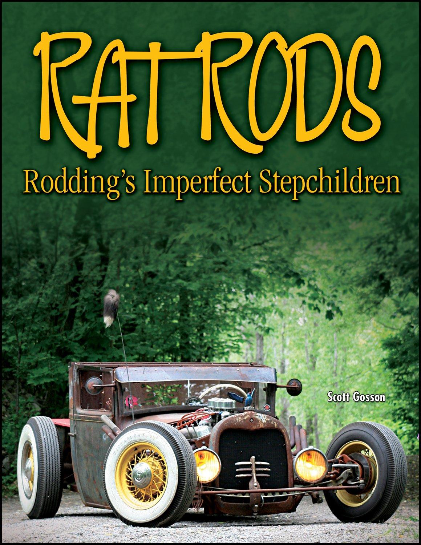 Download Rat Rods: Rodding's Imperfect Stepchildren (Cartech) pdf epub