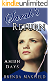 Amish Days: Sarah's Return: A Hollybrook Amish Romance  (Annie's Story Book 3)