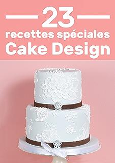 Cake Design Pour Debutant Premiers Pas L Ecole De La Cuisine
