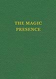 VOL 2 - The Magic Presence (Saint Germain Series)