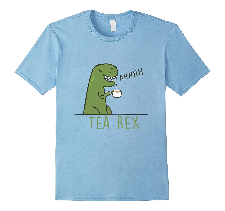 Funny Tea Rex Dinosaur T Shirt Funny Dinosaur T-Rex Shirt ...