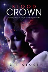 Blood Crown (The Eden Project Book 1) Kindle Edition